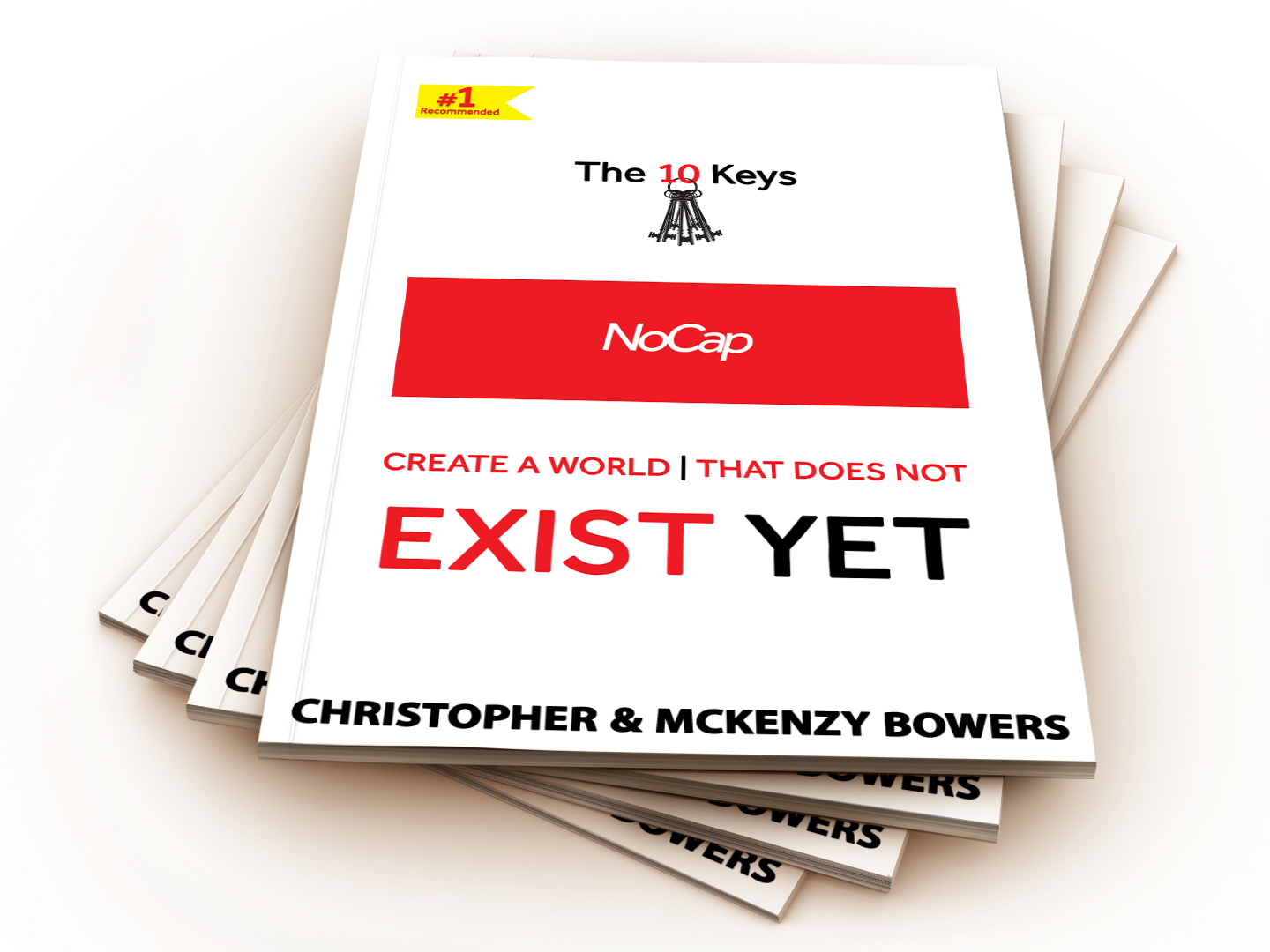 NO CAP: The 10 Keys- Create a World That Does Not Exist Yet **PHYSICAL COPY**